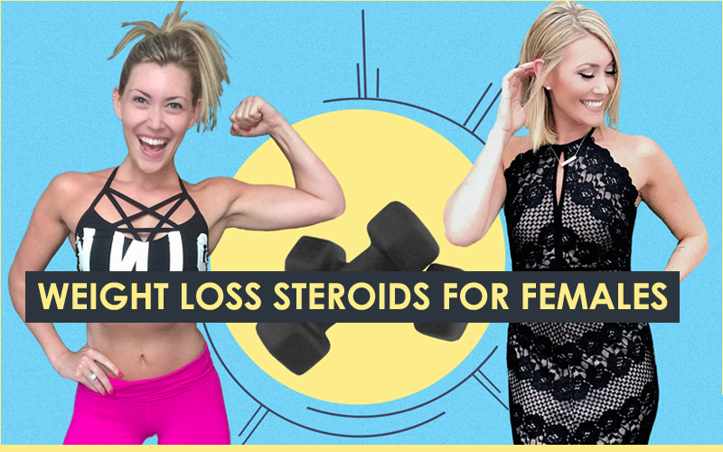 weight loss steroids for females